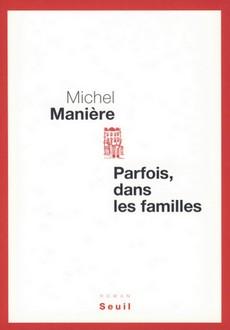 [Manière, Michel] Parfois, dans les familles Parfoi10