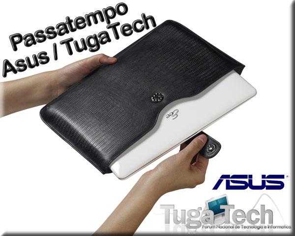 [Terminado] Passatempo Asus/Tugatech - Ganhe uma Asus Index Sleeve!  Asus-p10