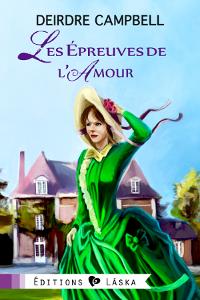 Les Épreuves de l'amour - Deirdre Campbell Epreuv10