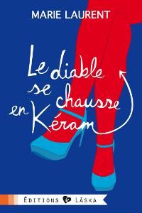 LAURENT Marie - Le diable se chausse en Kéram Keram_10