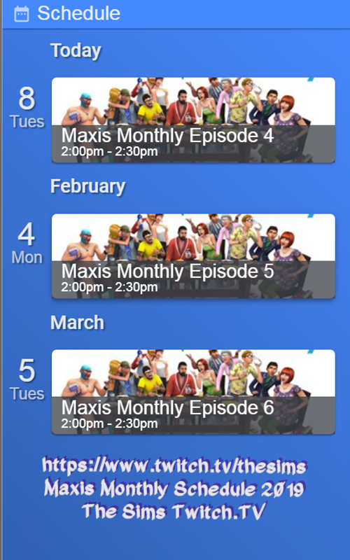 Maxis Monthly Episode 4 Tuesday 08 Jan 11:00am PST  Captur19