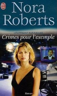 Lieutenant Eve Dallas - Tome 2 : Crimes pour l'exemple de Nora Roberts Sans_t24