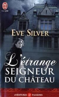 L'étrange seigneur du château d'Eve Silver Sans_t33