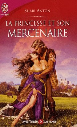 La princesse et son mercenaire de Shari Anton Sans_t39