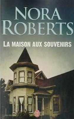 La maison aux souvenirs de Nora Roberts Sans_t41