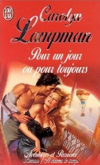 Pour un jour ou pour toujours de Lampman Carolyn Sans_t56