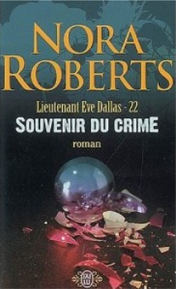 Tome 22 : Souvenirs du Crime - Nora Roberts Souven10