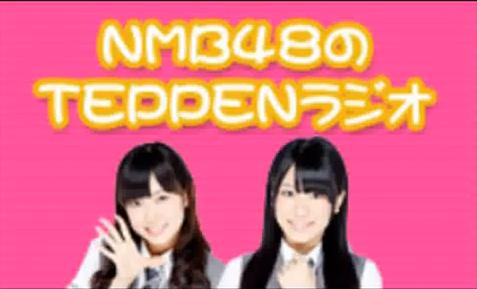 prochainement -diffusion de Teppen RADIO des NMB48 sur samurai radio Nmb48t10