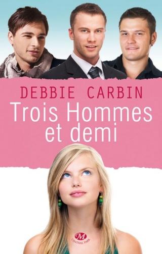 TROIS HOMMES ET DEMI de Debbie Carbin 1304-t10