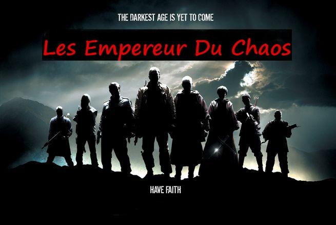 Les Empereurs Du Chaos