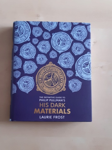 The definitive guide to Phillip Pullman's His dark materials de Laurie Frost 20191011
