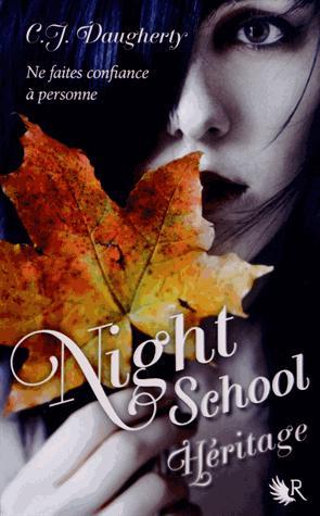 [Daugherty, C.J.] Night School - Tome 2: Héritage Night_10