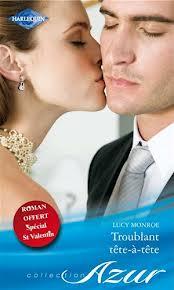 Troublant tête-à-tête - Lucy Monroe Monroe10
