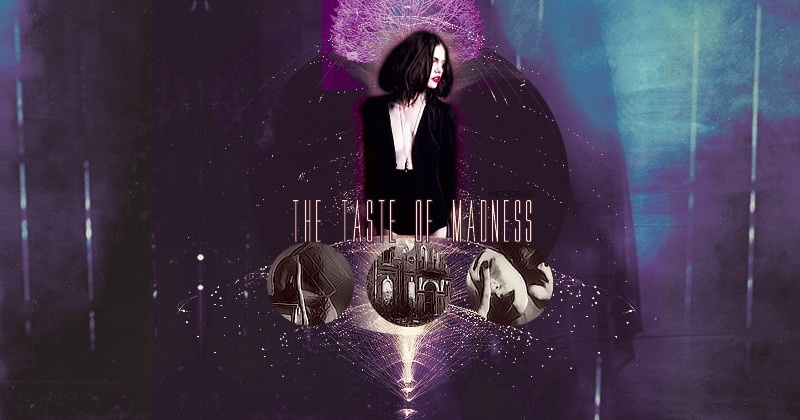 → The Taste of Madness.