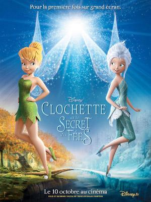 «Clochette et le secret des fées» - Studios Walt Dysney Affich13