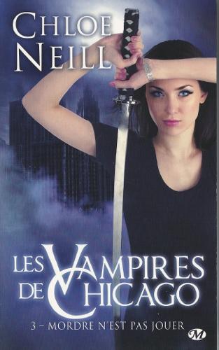 Les vampires de Chicago - Tome 3 : Mordre n'est pas jouer de Chloé Neill Lv2c_310