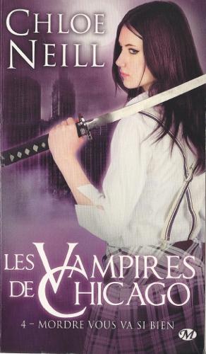 Les vampires de Chicago - Tome 4 : Mordre vous va si bien de Chloe Neill Lv2c_410