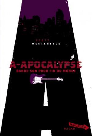A-APOCALYPSE de Scott Westerfeld A-apoc10