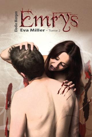 EVA MILLER (Tome 2) EMRYS de Élodie Morgen Couv-t10