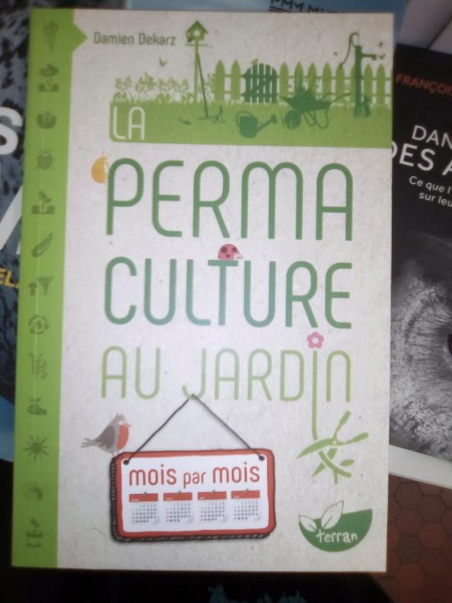 D. Dekarz, La permaculture au jardin mois par mois. Img_2011