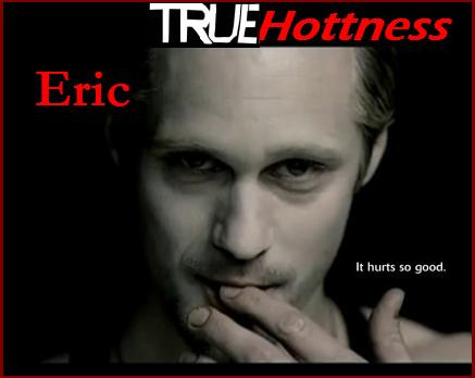 "THIRSTY? HAVE A ""TRUE BLOOD"" ON ME Eric-n10"