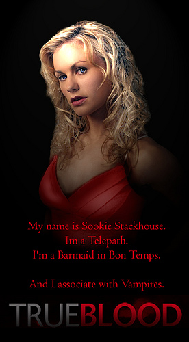 "THIRSTY? HAVE A ""TRUE BLOOD"" ON ME Sookie10"