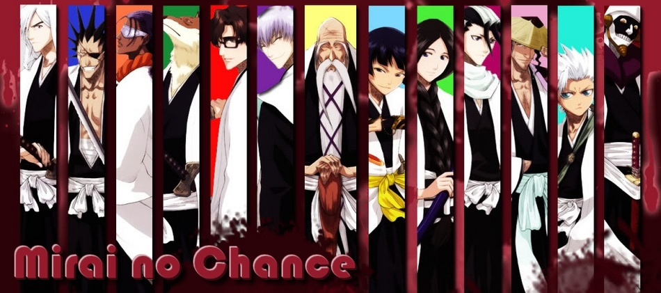 Mirai no Chance - Bleach RPG forum