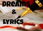 *Dreams and Lyrics