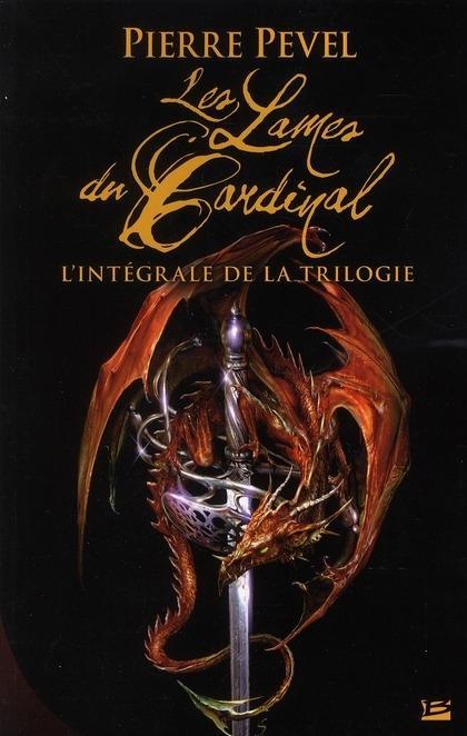 [Bragelonne] Les Lames du Cardinal, l'intégrale de la trilogie Lames-10