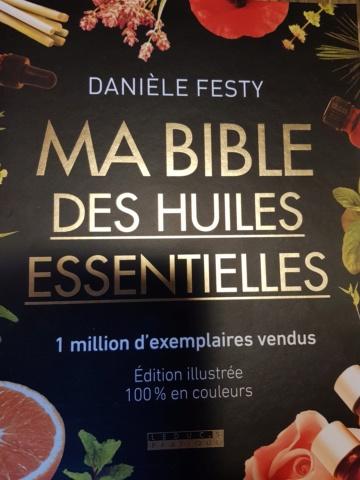ma bible des huiles essentielles par Danièle Festy 20200110