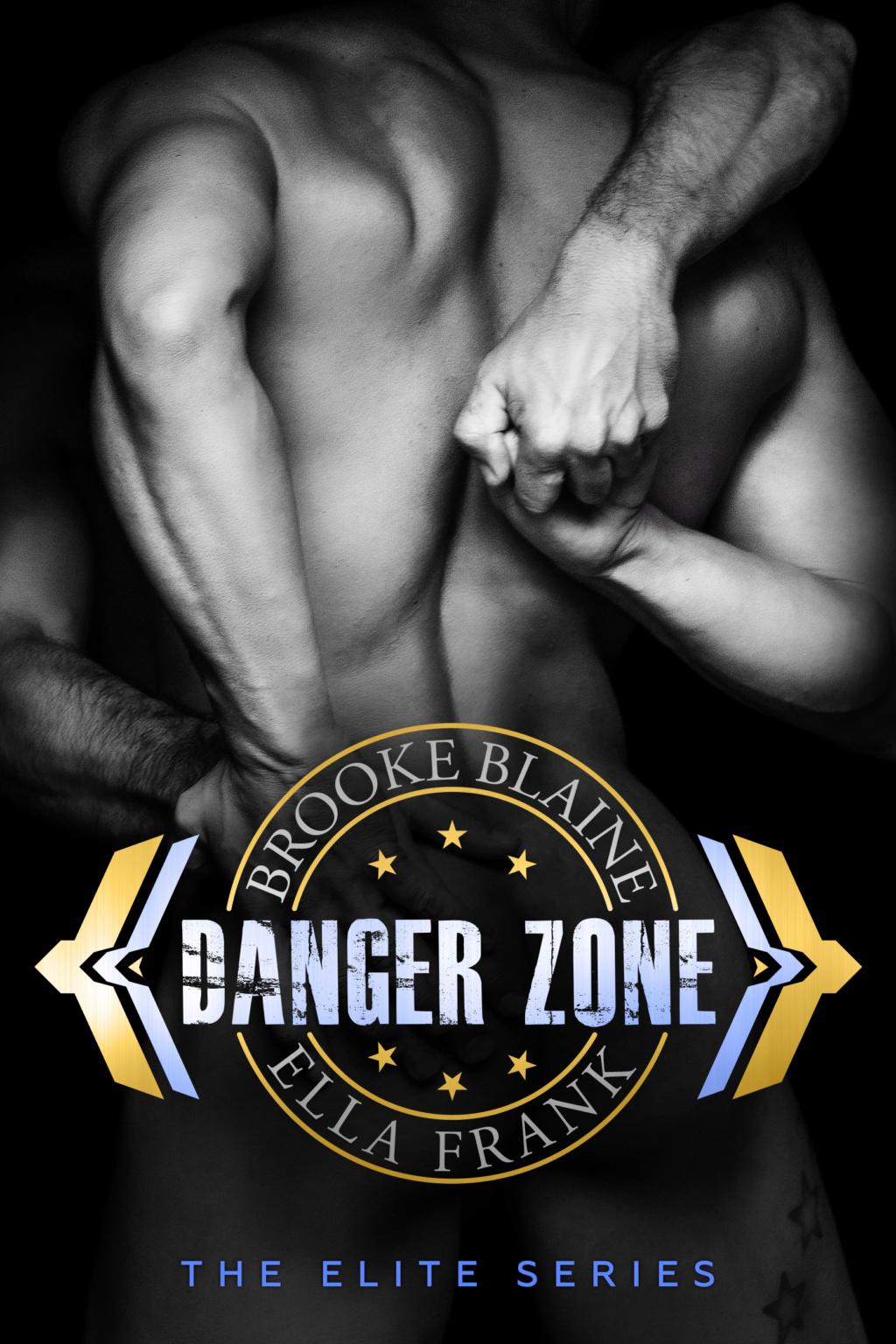 FRANK, Ella & BLAINE, Brooke - The Elite Tome 1 : Danger Zone Danger10