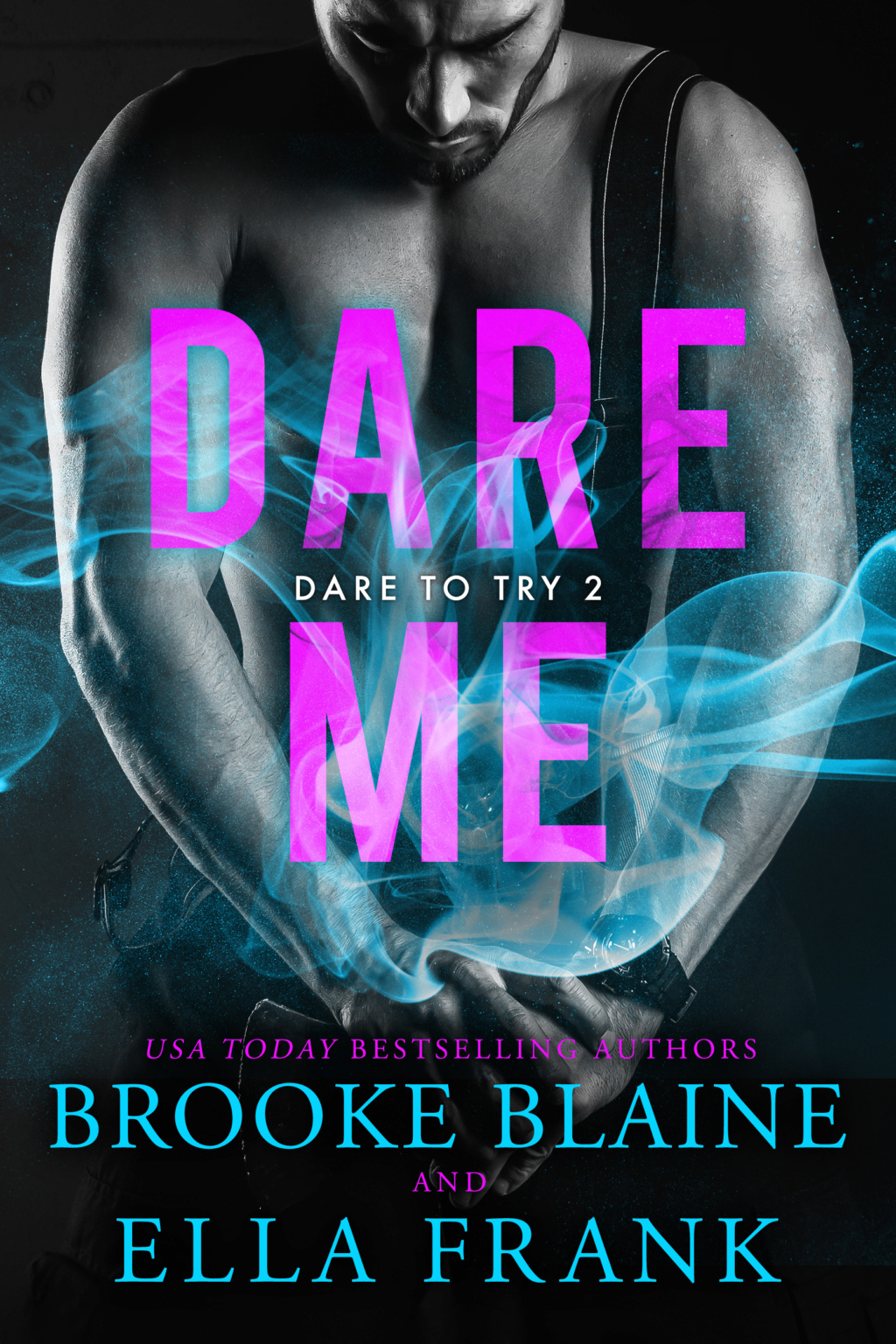FRANK, Ella & BLAINE, Brooke - Dare To Try Tome 2 : Dare Me Dareme10