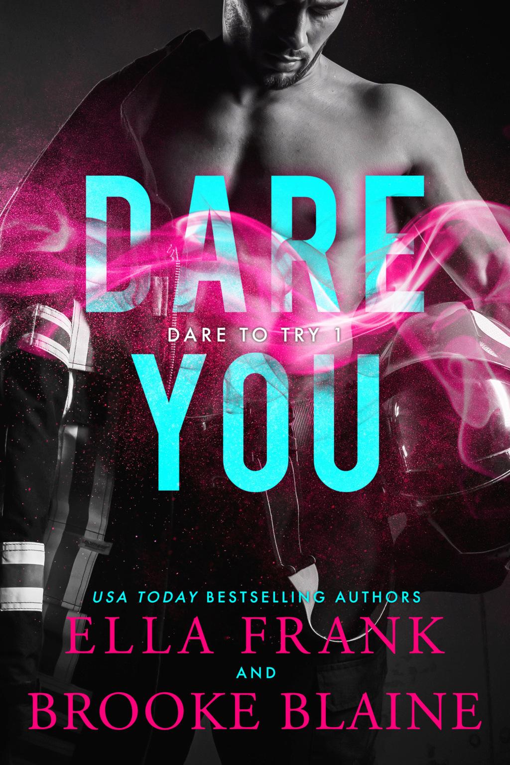 FRANK, Ella & BLAINE, Brooke - Dare To Try Tome 1 : Dare You  Dareyo10