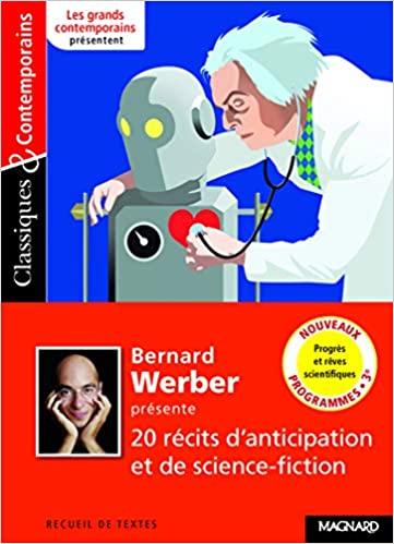 [Anthologie - présentée par Bernard Werber] 20 récits d'anticipation et de science-fiction 515iky10