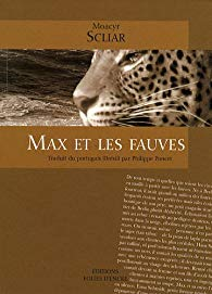 [Scliar, Moacyr] Max et les fauves 51qfgu10