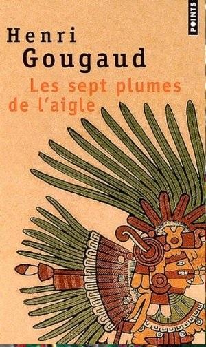 [Gougaud, Henri] Les Sept Plumes de l'aigle Cvt_le10