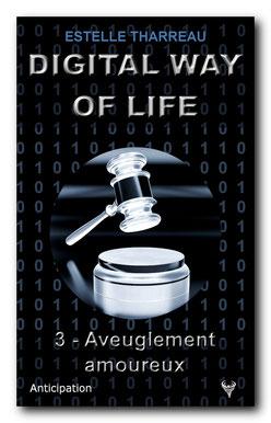 [Tharreau, Estelle] Digital Way of life 3 - Aveuglement amoureux Digita12