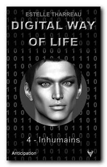 [Tharreau, Estelle] Digital Way of life 4 - Inhumains Digita13