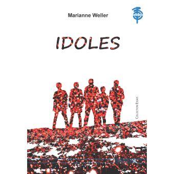 [Weller, Marianne] Idoles Idoles10