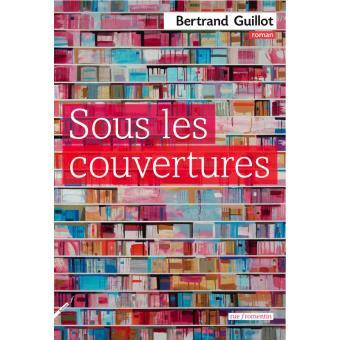 [Guillot, Bertrand] Sous les couvertures Sous-l10
