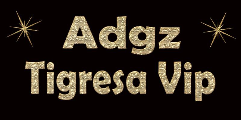 FIXO DE 32 - ADGZ TIGRESA VIP 0410