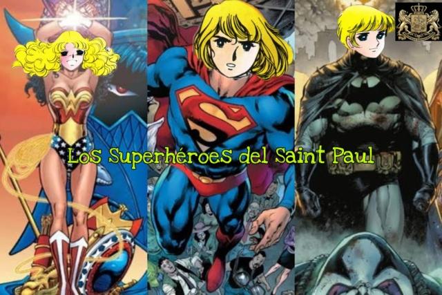 LAS REBELDES DEL SAINT PAUL presentan a una Rebelde de Corazón con su escrito: Los Superhéroes del Saint Paul por Oli Rojas. Picsar15
