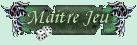 """Maître jeu """" MJ """" Mj10"""