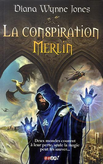 [Wynne Jones, Diana]La conspiration Merlin 20080110