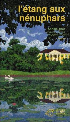 [Thor, Annika] L'étang aux nénuphars 20956111