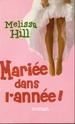 [Hill, Melissa] Mariée dans l'année Img_0017