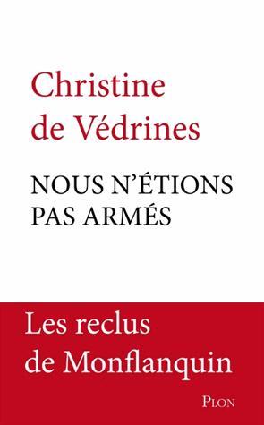 NOUS N'ETIONS PAS ARMES de Christine de Védrines 14483010