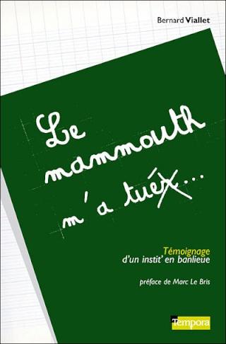 LE MAMMOUTH M'A TUER de Bernard Viallet 97829111
