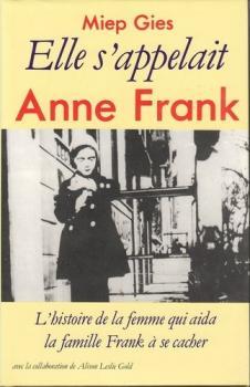 ELLE S'APPELAIT ANNE FRANK de Miep Gies Couv7010