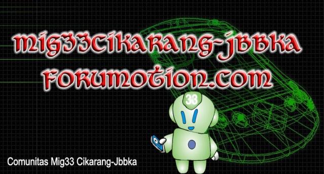 MIG33 CIKARANG JBBKA